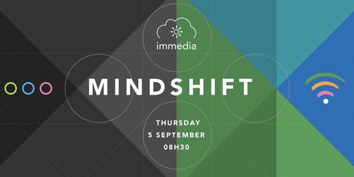 Mindshift @ immedia