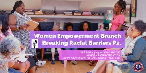 Mokah Speaks Women Empowerment Brunch-Breaking Racial Barriers Part 2