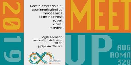 Meetup Settembre - Aug Roma 328 - serata per inventori e artisti con schede Arduino e non solo biglietti
