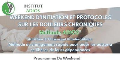 Weekend de Formation à la Méthode ADIOS® - 1er Jour initiation à l'ADIOS®  - 2ème jour Protocoles de Libéreration des Douleurs Chroniques et Occasionnelles