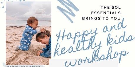 Healthy & Happy kids essential oil workshop tickets