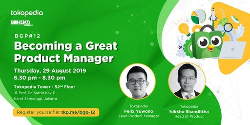 Behind Great Product #12: Becoming a Great Product Manager