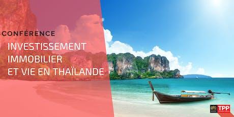 Bordeaux  - Conférence: Vivre et Investir en Thaïlande billets