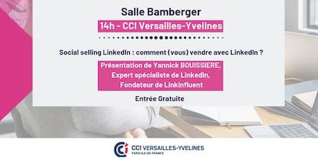 "Atelier ""Social selling LinkedIn : comment (vous) vendre avec LinkedIn ?"" billets"