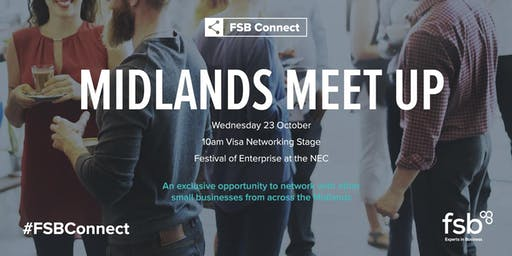 #FSBConnect Midlands Meet Up at Festival of Enterprise 2019