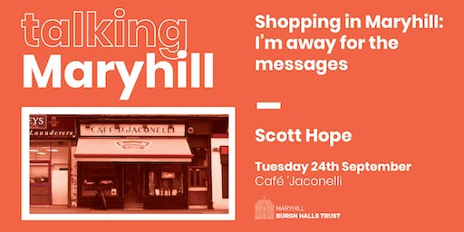 Talking Maryhill: Away for the Messages