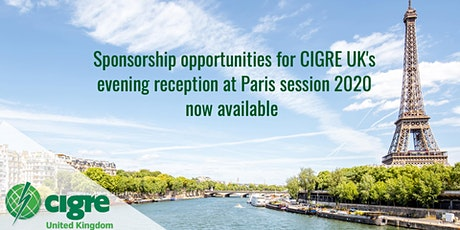 CIGRE UK Reception - Paris Session 2020  billets