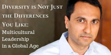 Diversity is not Just the Differences You Like, A Talk by Eboo Patel tickets