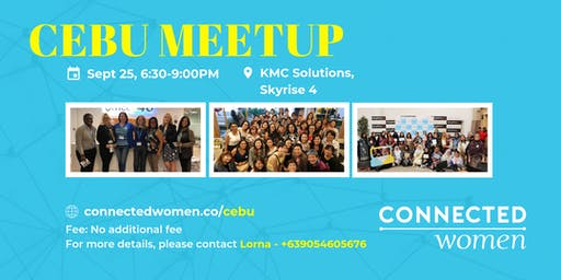 #ConnectedWomen Meetup - Cebu (PH) - September 25