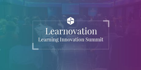 Learnovation | Learning Innovation Summit 2019 tickets