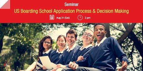 Seminar: US Boarding School Application Process & Decision Making tickets
