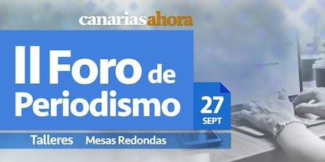 II Foro de Periodismo Canarias Ahora entradas