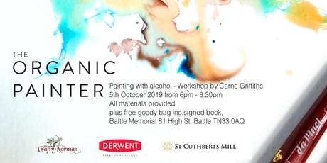 Painting with Alcohol- Workshop with Carne Griffiths, plus free Goody Bag! tickets