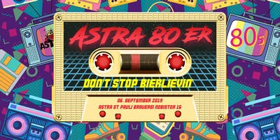 Astra 80er - Don't Stop Bierlievin'