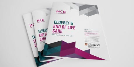 Elderly & End of Life Care for Muslims in the UK - Report Launch tickets