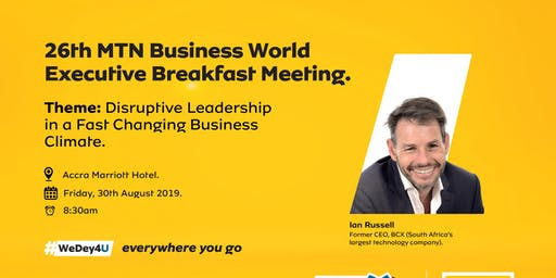 26th MTN Business World Executive Breakfast Meeting