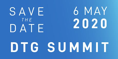 DTG SUMMIT 2020 - SAVE THE DATE! tickets