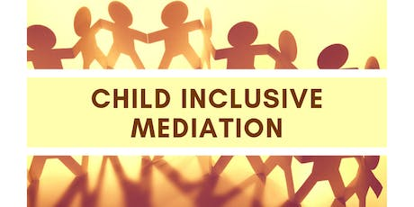 In Whose Best Interests? Exploring the Use of Child Inclusive Mediation tickets