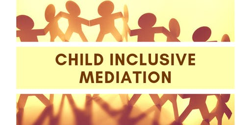 In Whose Best Interests? Exploring the Use of Child Inclusive Mediation
