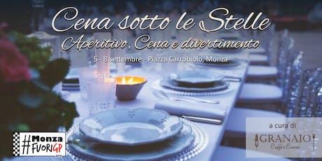 Dal 5 all'8 settembre - Cena sotto le Stelle - Monza Fuori GP biglietti