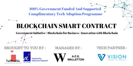 E-Smart Contract Blockchain Tech Adoption Programme (100% Funded By A*STAR) tickets