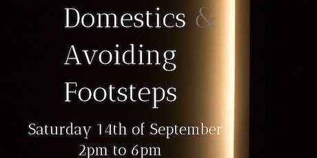 Domestics & Avoiding Footsteps tickets