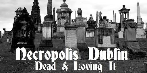 Necropolis - Dead & Loving It
