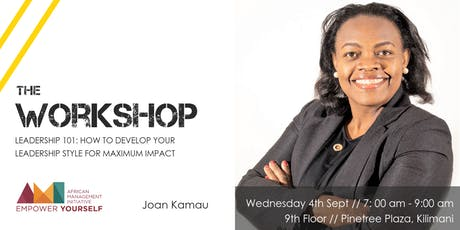 Workshop // Leadership 101: How to develop your leadership style for maximum impact tickets