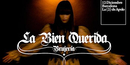"""La Bien Querida presenta """"Brujería"""" en Barcelona"""