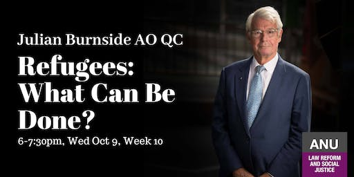 Julian Burnside- Refugees: What can be done?