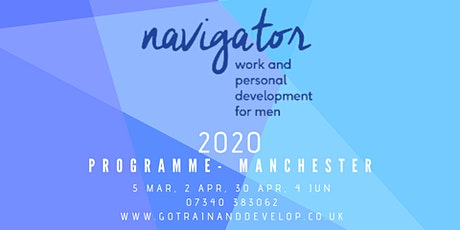 Navigator Work and Personal Development Programme for Men - Manchester tickets
