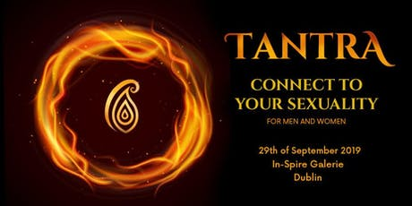 Tantra - Connect with your sexuality tickets