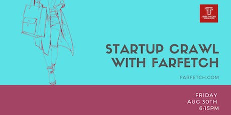 Startup Crawl with Farfetch tickets