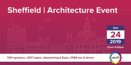 Specifi Sheffield - ARCHITECTURE EVENT