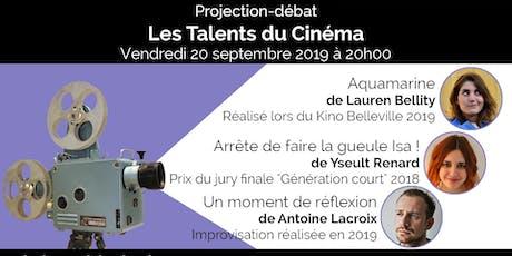 Projection-débat - Les Talents du Cinéma billets