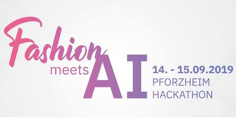 Hackathon Fashion meets AI Tickets