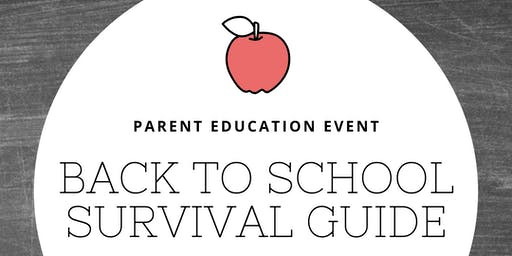 Parent Education: Back to School Survival Guide