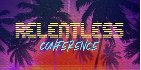 Relentless Conference tickets