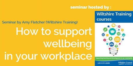 How to support wellbeing in your workplace? tickets
