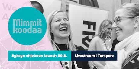 #mimmitkoodaa launch -tilaisuuden etäkatsomo tickets