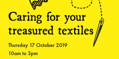 Caring for your treasured textiles tickets