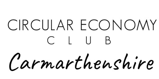 Circular Economy Club (CEC) Carmarthenshire Mapping Session