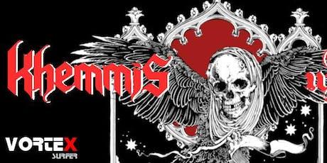 KHEMMiS (usa/NuclearBlast) + Iron Walrus Tickets
