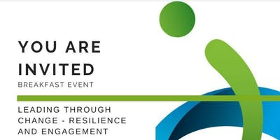Leading through change - resilience and engagement breakfast event