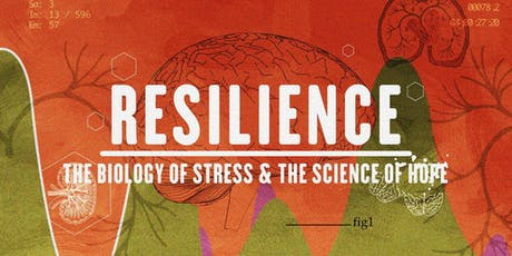 """FREE """"Resilience"""" Screening & Discussion tickets"""