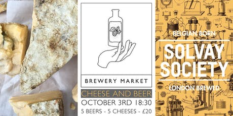 Cheese and Beer, with Solvay Society Brewery. tickets
