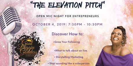 "The Elevation Pitch"" Open Mic Night for Entrepreneurs tickets"