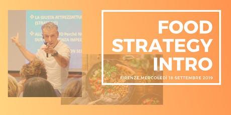 """Food Strategy """"INTRO"""": Fare del cibo il più fedele alleato della tua salute biglietti"""