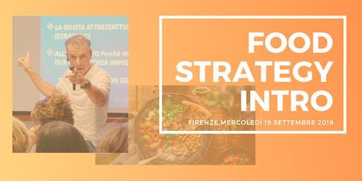 """Food Strategy """"INTRO"""": Fare del cibo il più fedele alleato della tua salute"""
