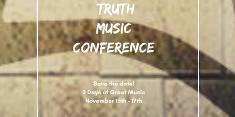 Truth Music Conference tickets